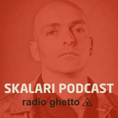 SKALARI PODCAST - Radio Ghetto disponible en IVOOX y SPOTIFY