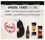 SPECIAL TICKET - Iruña 9 Nov / Madrid 28 Dic.